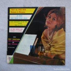Discos de vinilo: RAY VENTURA SON ORCHESTRE ET SES COPAINS - TOUT VA TRES BIEN - C'EST TOUJOURS ÇA DE PRIS... - EP. Lote 194605617