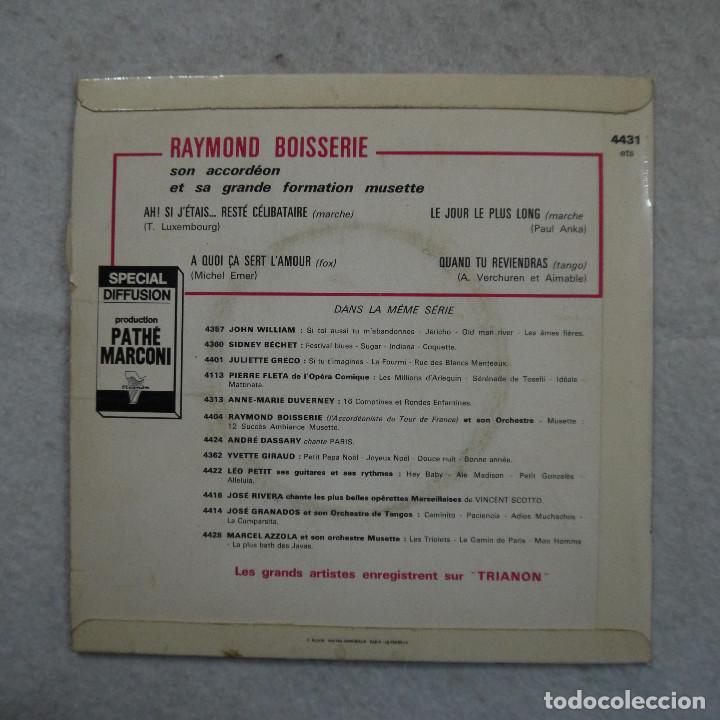 Discos de vinilo: RAYMOND BOISSERIE - AH! SI JETAIS… CELIBATAIRE - A QUOI ÇA SER LAMOUR Y 2 CANCIONES MÁS - EP - Foto 2 - 194605795