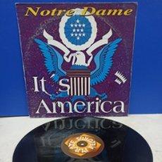 Discos de vinilo: MAXI SINGLE DISCO VINILO NOTRE DAME IT´S AMERICA. Lote 194607143