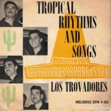 Discos de vinilo: LOS TROVADORES (EN ESPAÑOL TEMAS DE JOSE LUIS Y SU GUITARRA) - ECOS DE MI CANTO - EP ENGLAND. Lote 194609138