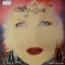 Discos de vinilo: SPAGNA - CALL ME. Lote 194609222