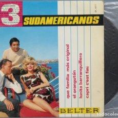 Discos de vinilo: EP. LOS 3 SUDAMERICANOS. QUE FAMILIA MAS ORIGINAL. Lote 194611106