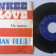 Discos de vinilo: ROMAN REED / YANKEE LOVE / MY MAMMY / SINGLE 7 INCH. Lote 194611538