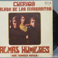 Discos de vinilo: SINGLE. ALMAS HUMILDES. CUERVOS. Lote 194612287