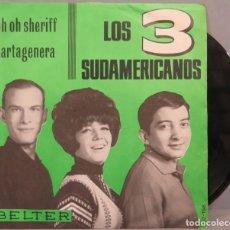 Discos de vinilo: EP. LOS 3 SUDAMERICANOS. OH OH SHERIFF. Lote 194613715