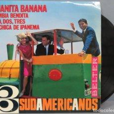 Discos de vinilo: EP. LOS 3 SUDAMERICANOS. JUANITA BANANA. Lote 194613898