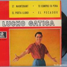 Discos de vinilo: EP. LUCHO GATTICA. ET MAINTENANT. Lote 194614223