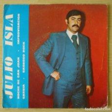 Discos de vinilo: JULIO ISLA : SABROSO ROCK +3 - EP PROMOCIONAL ORIGINAL ESPAÑA 1976 BOA. Lote 194614390