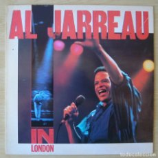 Discos de vinilo: AL JARREAU : IN LONDON - LP ORIGINAL ESPAÑA 1980 ATLANTIC. Lote 194616993