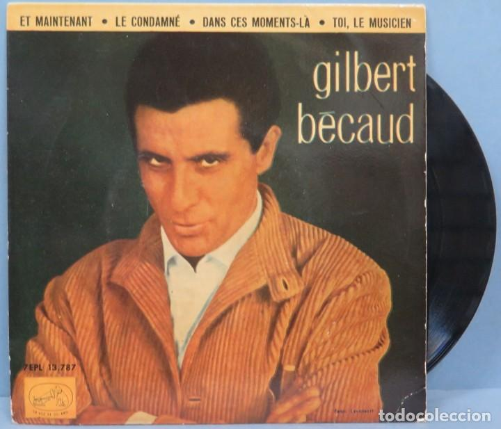 EP. GILBERT BÉCAUD. ET MAINTENANT (Música - Discos de Vinilo - EPs - Canción Francesa e Italiana)