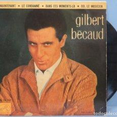 Discos de vinilo: EP. GILBERT BÉCAUD. ET MAINTENANT. Lote 194617771