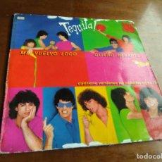 Discos de vinilo: TEQUILA-MAXI-ME VUELVO LOCO / QUIERO BESARTE / 1979. Lote 194618168