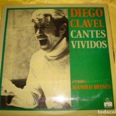 Discos de vinilo: DIEGO CLAVEL. CANTES VIVIDOS. GUITARRA : MANOLO BRENES. ARIOLA, 1973. IMPECABLE. Lote 194619033
