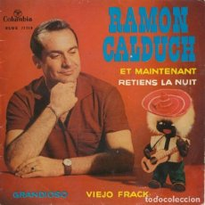 Discos de vinilo: RAMÓN CALDUCH– ET MAINTENANT / GRANDIOSO / RETIENS LA NUIT / VECCHIO FRAK - EP SPAIN 1962. Lote 194620598