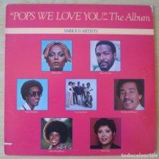 Discos de vinilo: POPS WE LOVE YOU - LP ORIGINAL USA 1979 MOTOWN - STEVIE WONDER MARVIN GAYE COMMODORES ETC. Lote 194622141