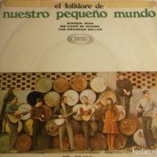 Discos de vinilo: EL FOLKLORE DE NUESTRO PEQUEÑO MUNDO. Lote 194624127