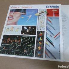 Disques de vinyle: LA MODE (LP) EL ETERNO FEMENINO AÑO – 1982 – ENCARTE CON LETRAS. Lote 194624158