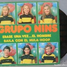 Discos de vinilo: SINGLE. GRUPO NINS. ERASE UNA VEZ EL HOMBRE. Lote 194624336