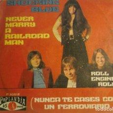 Discos de vinilo: SHOCKING BLUE-NEVER MARRY A RAILROAD MAN. Lote 194626200