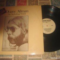 Discos de vinilo: DUANE ALLMAN - AN ANTHOLOGY VOL.II - (-CAPRICORN-1975) OG ESPAÑA ROCK SUREÑO 2 LP'S + INSERT. Lote 194627415
