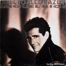 Discos de vinilo: MIGUEL RÍOS- DIRECTO AL CORAZÓN - LP SPAIN 1991. Lote 194627701