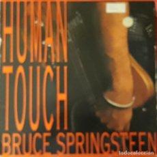 Discos de vinilo: BRUCE SPRINGSTEEN - HUMAN TOUCH. Lote 194612653