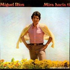 Discos de vinilo: MIGUEL RIOS - MIRA HACIA TI - LP HISPAVOX 1981. Lote 194627960