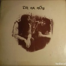 Discos de vinilo: TIR NA NOG-PRIMERA EDICION ESPAÑOLA 1972-PORTADA ABIERTA. Lote 194629067