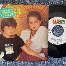 Discos de vinilo: ANTONIO Y CARMEN - ANGORA / CLARO QUE SI. SINGLE EDITADO POR WEA. AÑO 1.982. Lote 194629441