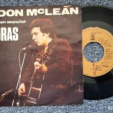 Discos de vinilo: DON MCLEAN - LLORAS / PALABRAS Y MÚSICA. SINGLE EDITADO POR EMI ODEON. AÑO 1.980. Lote 194629655