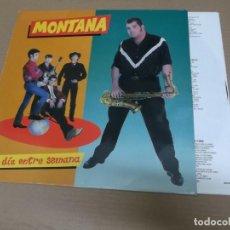 Discos de vinilo: MONTANA (LP) UN DIA ENTRE SEMANA AÑO – 1990 – ENCARTE CON LETRAS. Lote 194634441