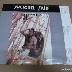 Discos de vinilo: MIGUEL ZAID + 24 DIOPTRIAS (LP) SEGUIMOS SIN VER NADA AÑO – 1991 – ENCARTE CON LETRAS. Lote 194634592
