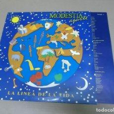 Discos de vinilo: MODESTIA APARTE (LP) LA LINEA DE LA VIDA AÑO – 1992 – HOJA CON LETRAS. Lote 194634986