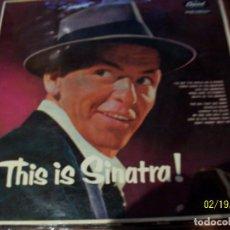 Discos de vinilo: FRANK SINATRA- THIS IS SINATRA !. Lote 194635006