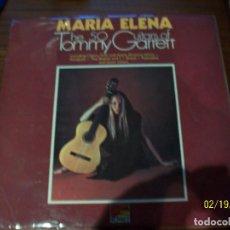 Discos de vinilo: MARIA ELENA- THE 50 GUITARS OF TOMMY GARRETT. Lote 194635647