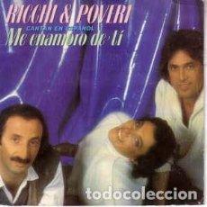 Discos de vinilo: RICCHI & POVERI ··· ME ENAMORO DE TI / EN LA CARA DE BELZEBÚ - (SINGLE 45 RPM) ·· CANTAN ES ESPAÑOL. Lote 194637102