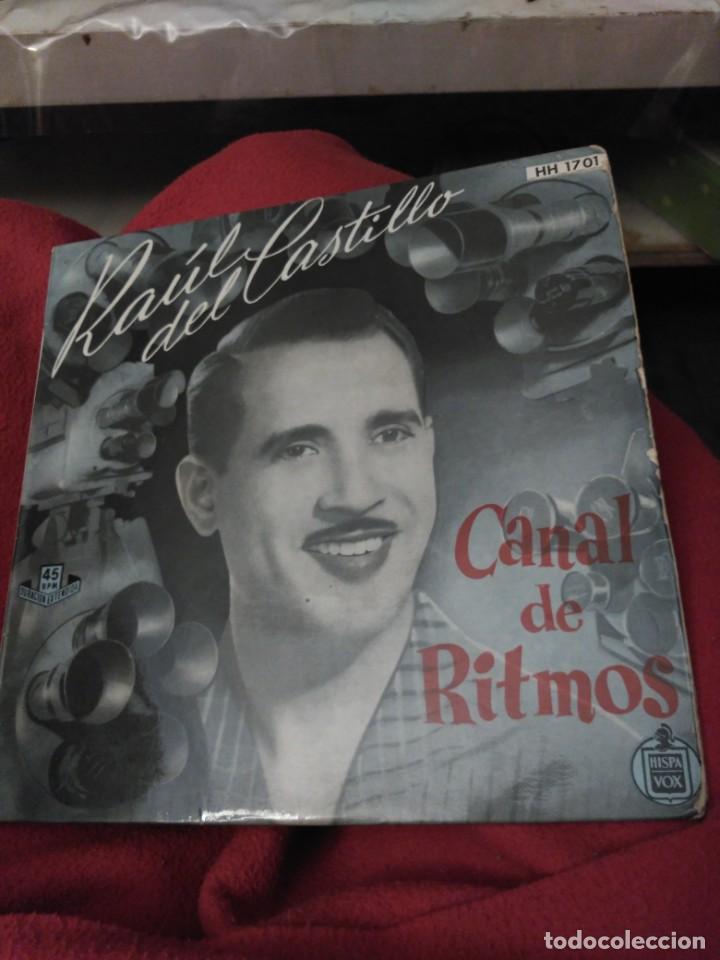 RAÚL DEL CASTILLO. CANAL DE RITMOS (Música - Discos - Singles Vinilo - Grupos y Solistas de latinoamérica)