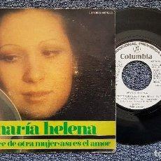 Discos de vinilo: MARÍA HELENA - HOMBRE DE OTRA MUJER / ASÍ ES EL AMOR.PROMOCIONAL. EDITADO POR COLUMBIA. AÑO 1.975. Lote 194640002