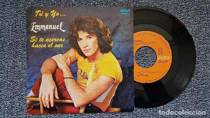 EMMANUEL - TÚ Y YO / SI TE ACERCAS HACIA EL SUR. EDITADO POR RCA. AÑO 1.982 (Música - Discos - Singles Vinilo - Grupos y Solistas de latinoamérica)