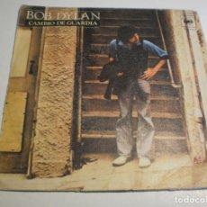 Discos de vinilo: SINGLE BOB DYLAN. CAMBIO DE GUARDIA. NUEVO PONY. CBS 1978 SPAIN (PROBADO Y BIEN). Lote 194642338