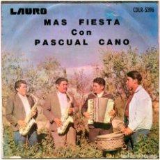 Discos de vinilo: PASCUAL CANO – MAS FIESTA CON PASCUAL CANO - EP BOLIVIA 1971 - LAURO RECORDS CDLR-5396. Lote 194644031
