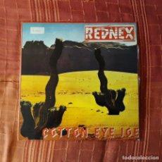 Discos de vinilo: REDNEX - COTTON EYE JOE. Lote 194645052