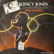 Discos de vinilo: QUINCY JONES - RAZZAMATAZZ. Lote 194646802