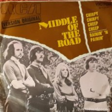 Discos de vinilo: MIDDLE OF THE ROAD - CHIRPY CHIRPY CHEEP CHEEP. Lote 194646932