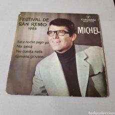 Discos de vinilo: MICHEL - FESTIVAL DE SAN REMO 1963 - ESTA NOCHE PAGO YO - NO SABIA - NO CUESTA NADA - GIOVANE .... Lote 194659325