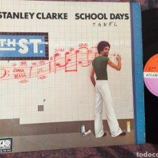 Discos de vinilo: STANLEY CLARKE SCHOOL DAYS ESPAÑA 1976. Lote 194666015