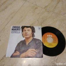 Discos de vinilo: SINGLE-ENRIQUE MORENTE-ESTRELLA / TU VIENES VENDIENDO FLORES/ 1977- RARO!!!. Lote 194666643