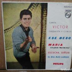 Discos de vinilo: VICTOR - ESE BESO, MARÍA,EL DÍA MÁS LARGO... - EP. DEL SELLO PHILIPS 1963. Lote 194677490