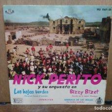 Discos de vinilo: NICK PERITO Y SU ORQUESTA - LAS HOJAS VERDES, JENNIFER, BIZZY BIZET... - EP. DEL SELLO HISPAVOX 1961. Lote 194680177
