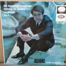 Discos de vinilo: ADAMO - MIS MANOS EN TU CINTURA, ELLA, LA NOCHE... - EP. DEL SELLO LA VOZ DE SU AMO . Lote 194680911